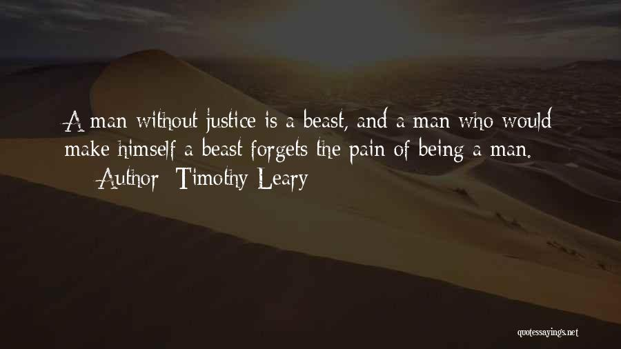 Man And Beast Quotes By Timothy Leary