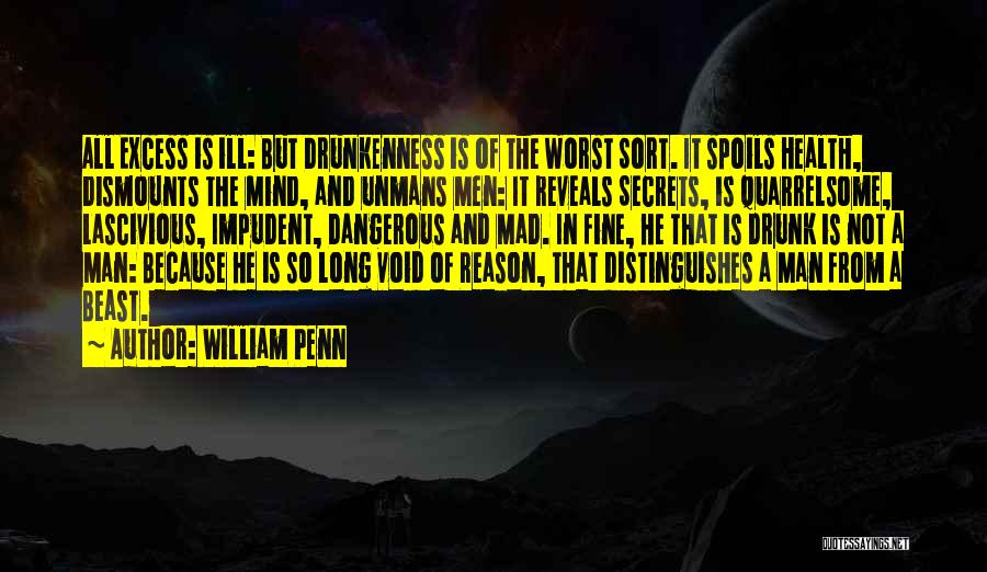Man And Beast Quotes By William Penn