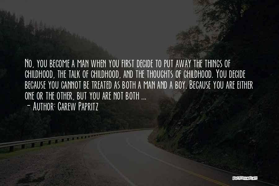 Man And Boy Book Quotes By Carew Papritz