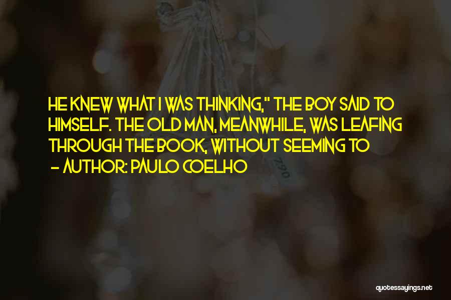 Man And Boy Book Quotes By Paulo Coelho