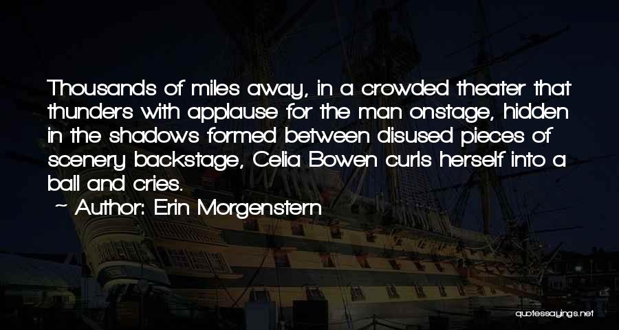 Man Cries Quotes By Erin Morgenstern