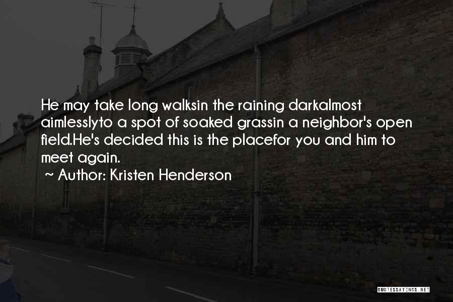 Man Cries Quotes By Kristen Henderson