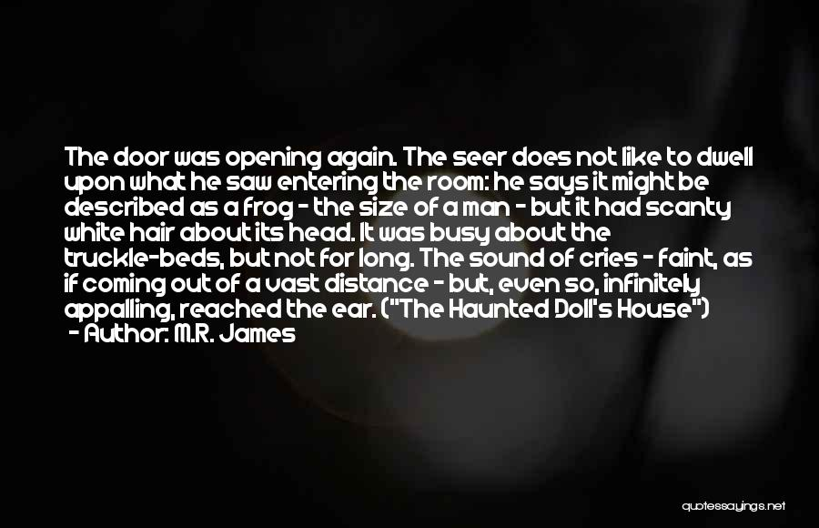 Man Cries Quotes By M.R. James