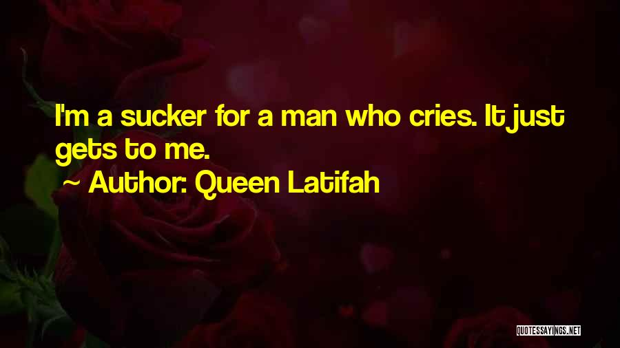 Man Cries Quotes By Queen Latifah