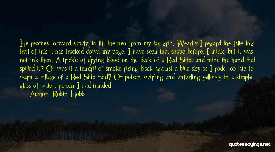 Man Cries Quotes By Robin Hobb