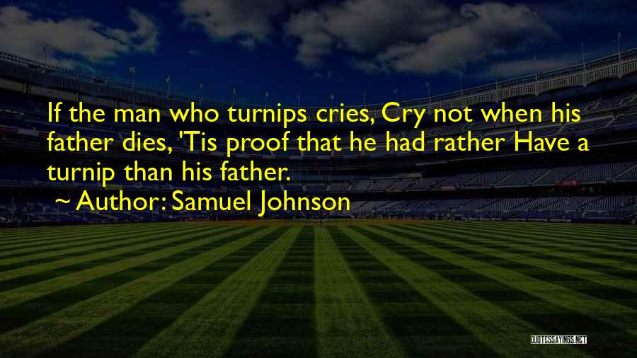 Man Cries Quotes By Samuel Johnson