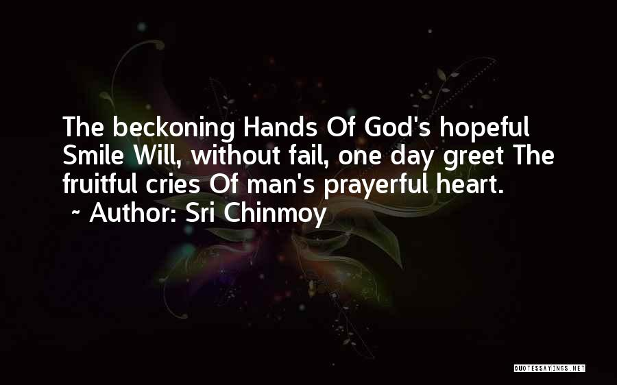 Man Cries Quotes By Sri Chinmoy