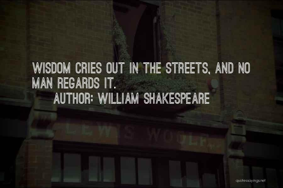 Man Cries Quotes By William Shakespeare