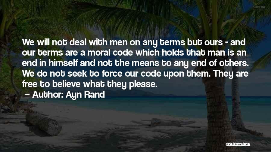 Man Is Free Quotes By Ayn Rand