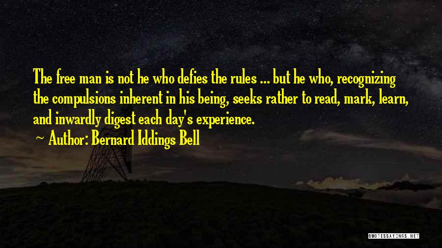 Man Is Free Quotes By Bernard Iddings Bell