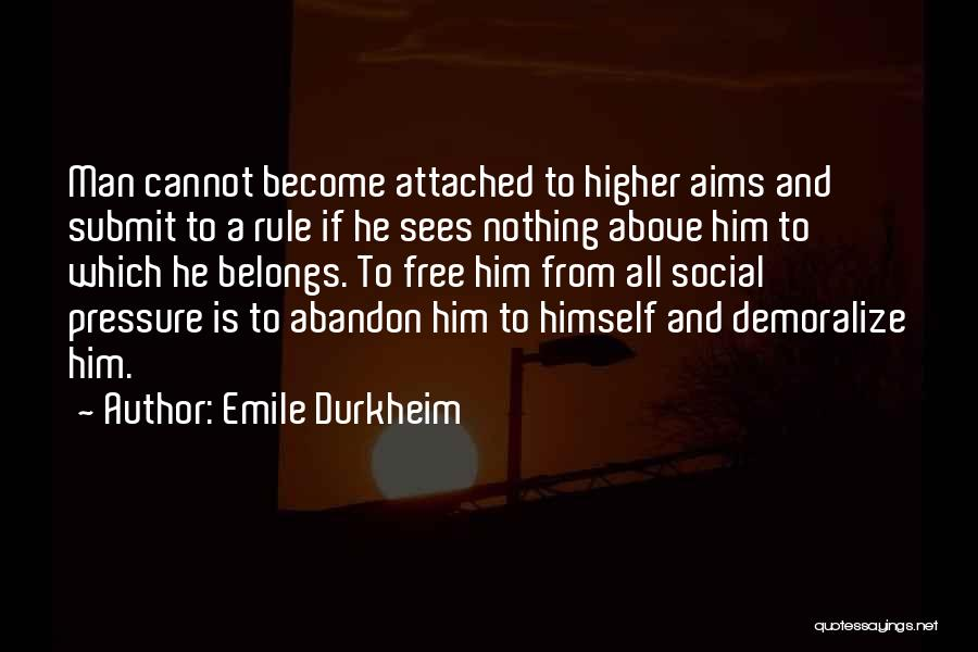 Man Is Free Quotes By Emile Durkheim