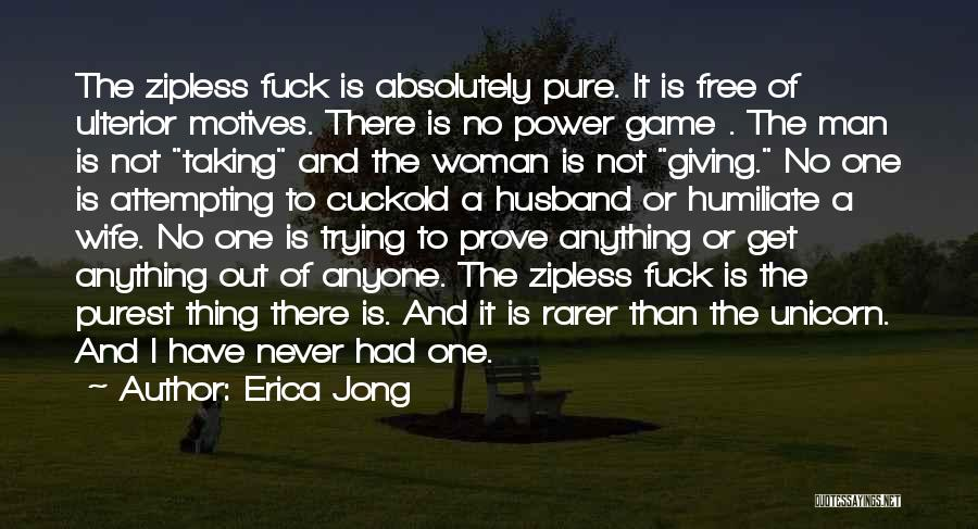 Man Is Free Quotes By Erica Jong