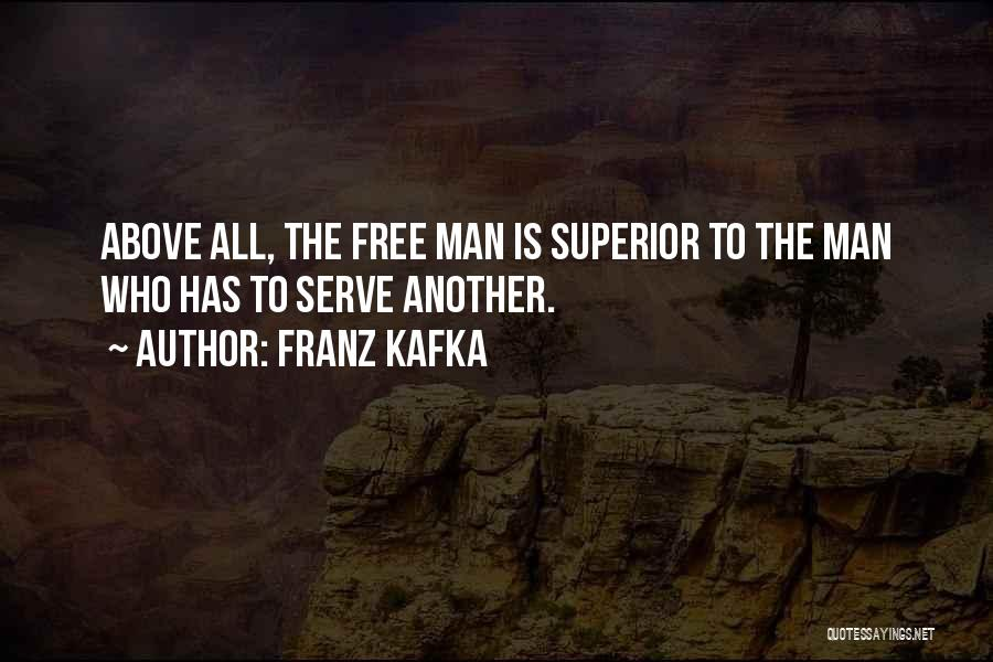 Man Is Free Quotes By Franz Kafka