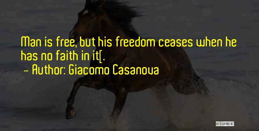 Man Is Free Quotes By Giacomo Casanova