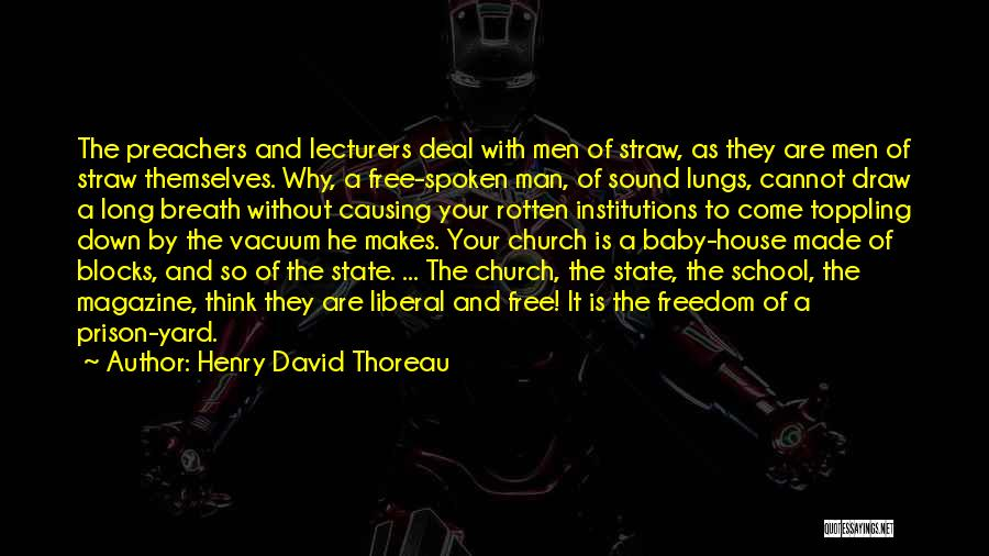 Man Is Free Quotes By Henry David Thoreau