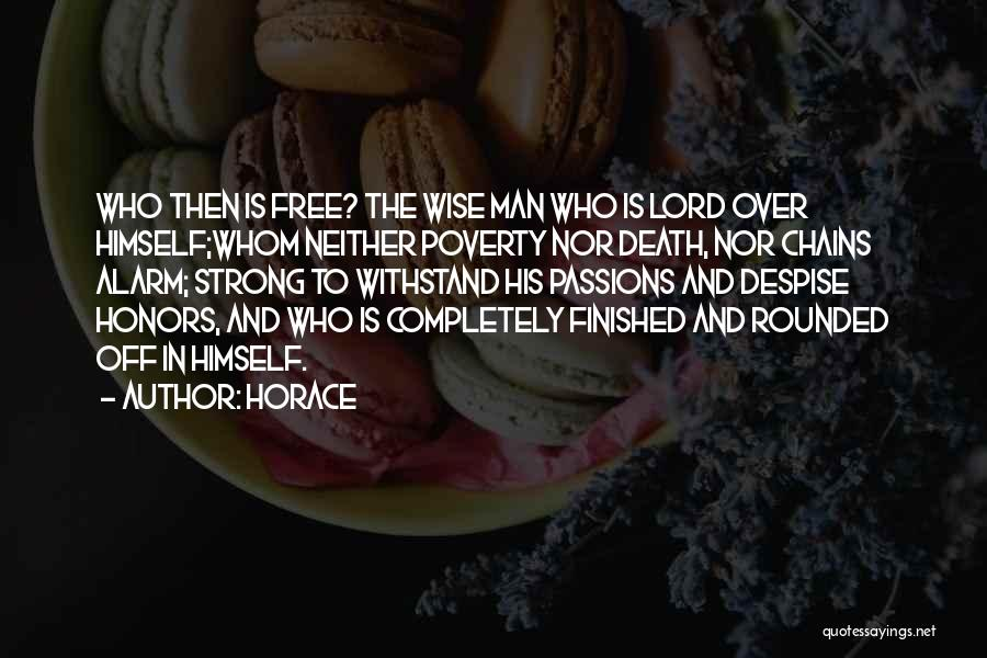 Man Is Free Quotes By Horace
