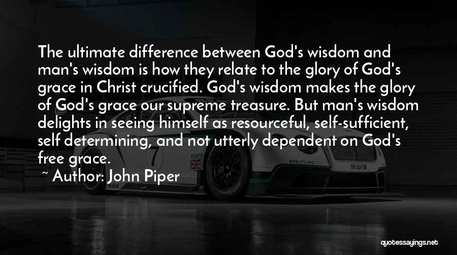 Man Is Free Quotes By John Piper