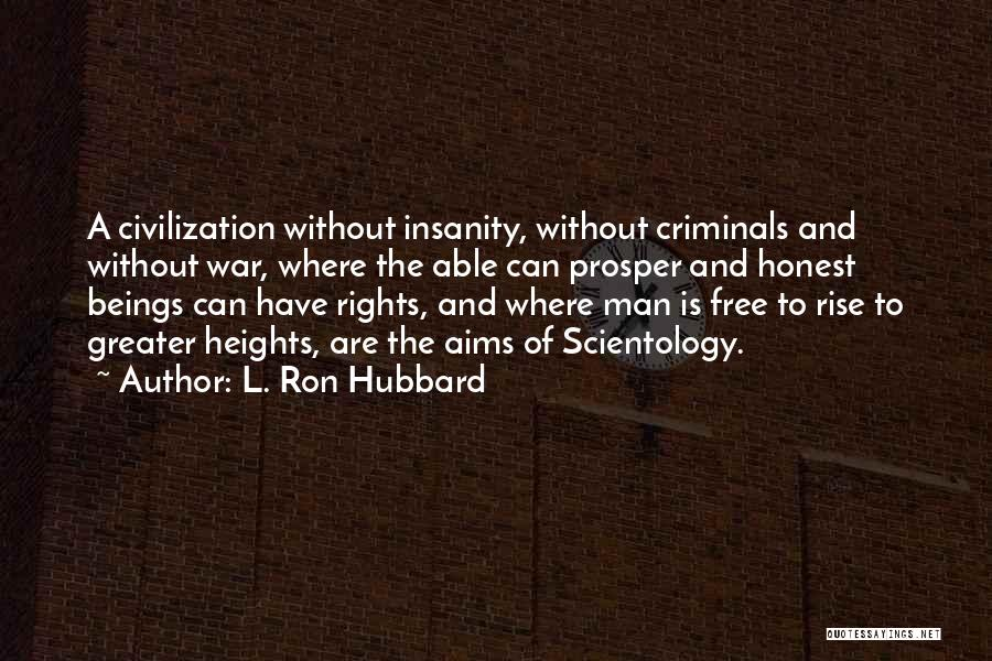 Man Is Free Quotes By L. Ron Hubbard