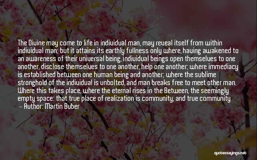 Man Is Free Quotes By Martin Buber