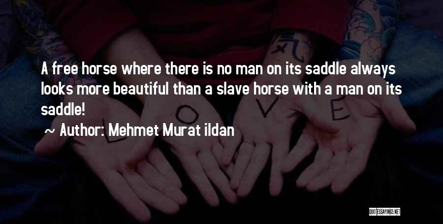 Man Is Free Quotes By Mehmet Murat Ildan