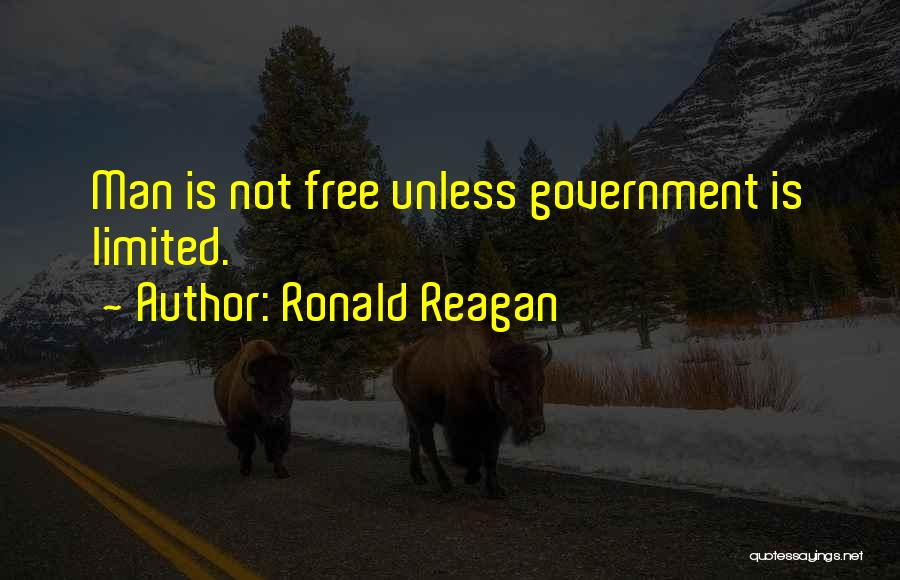 Man Is Free Quotes By Ronald Reagan