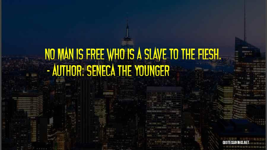 Man Is Free Quotes By Seneca The Younger