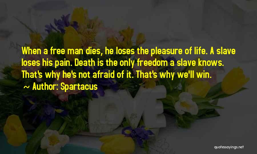 Man Is Free Quotes By Spartacus