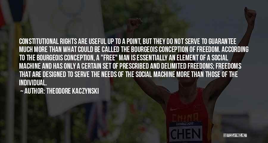 Man Is Free Quotes By Theodore Kaczynski