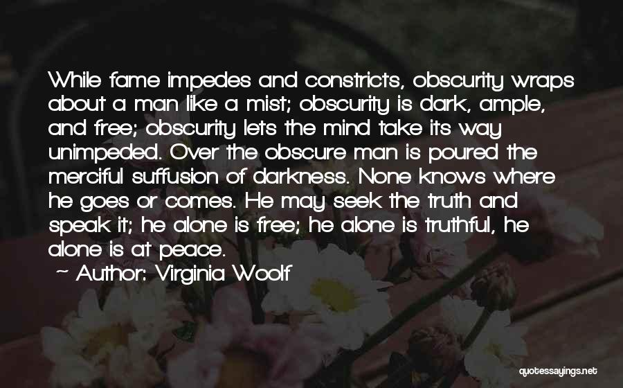 Man Is Free Quotes By Virginia Woolf
