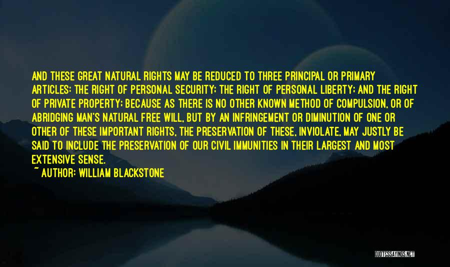 Man Is Free Quotes By William Blackstone
