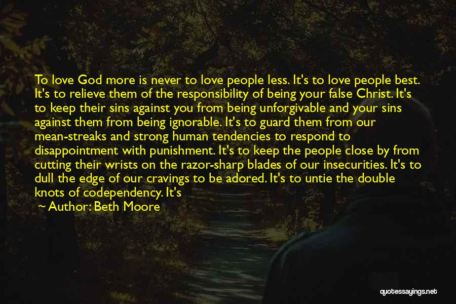 Man Love Quotes By Beth Moore