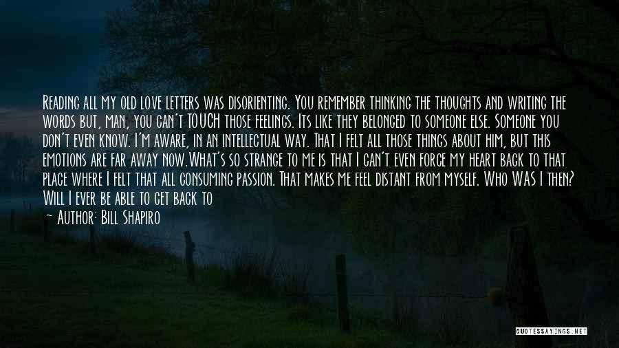 Man Love Quotes By Bill Shapiro