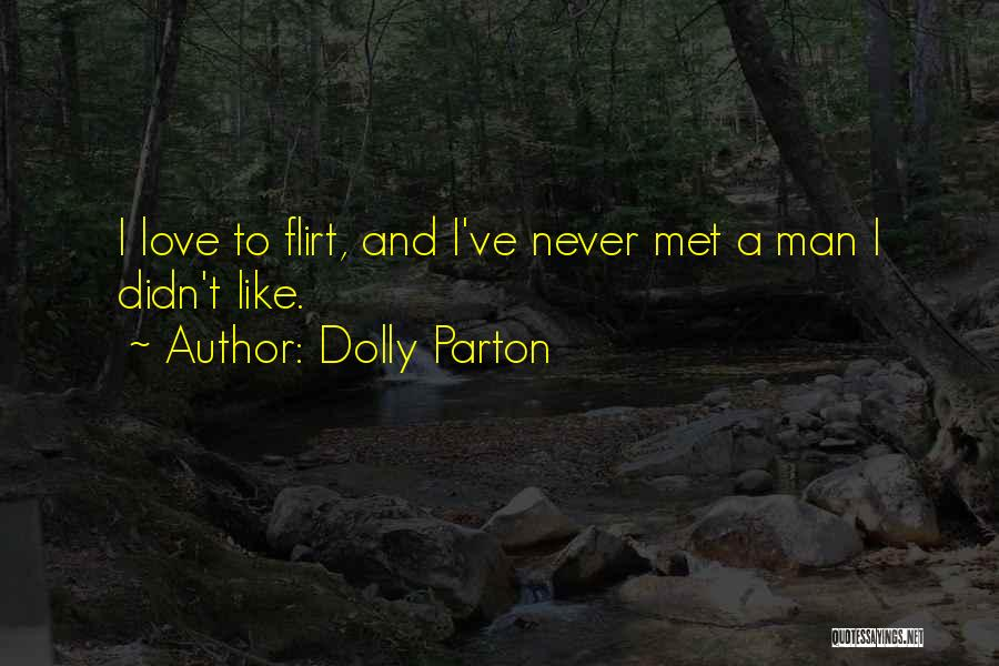 Man Love Quotes By Dolly Parton
