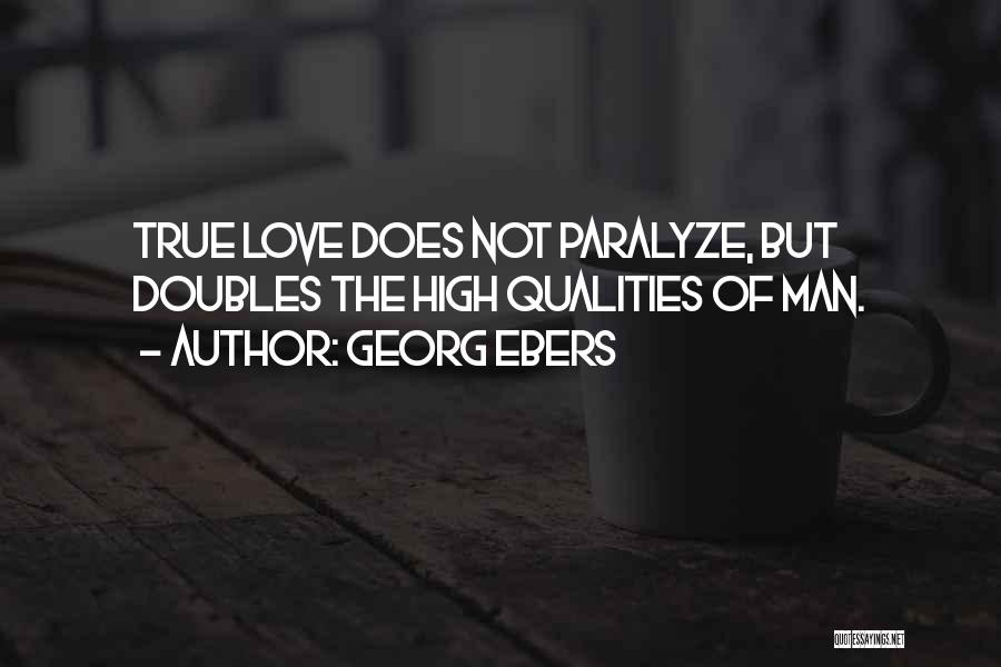 Man Love Quotes By Georg Ebers