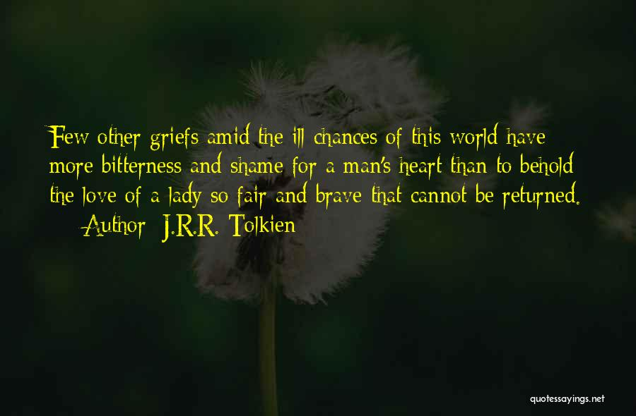 Man Love Quotes By J.R.R. Tolkien
