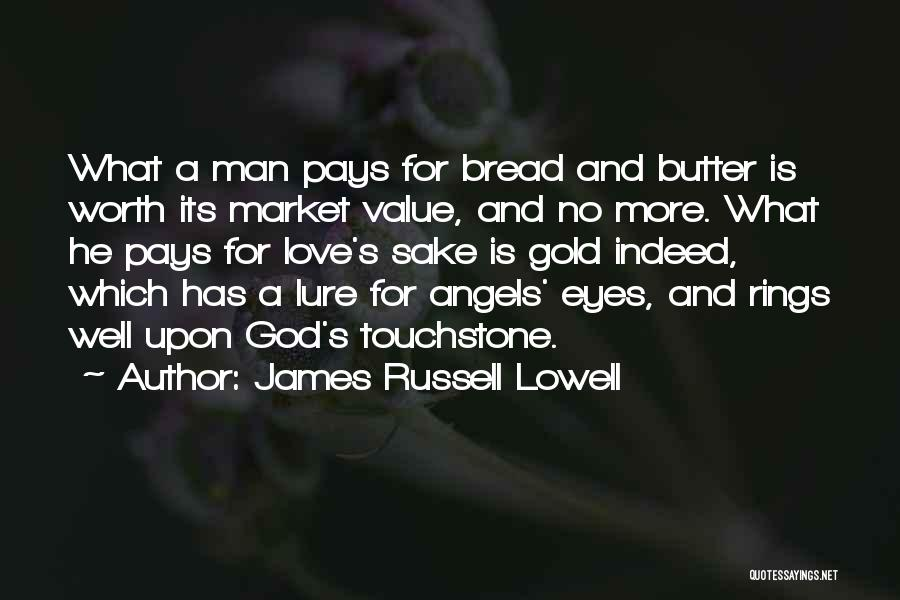 Man Love Quotes By James Russell Lowell