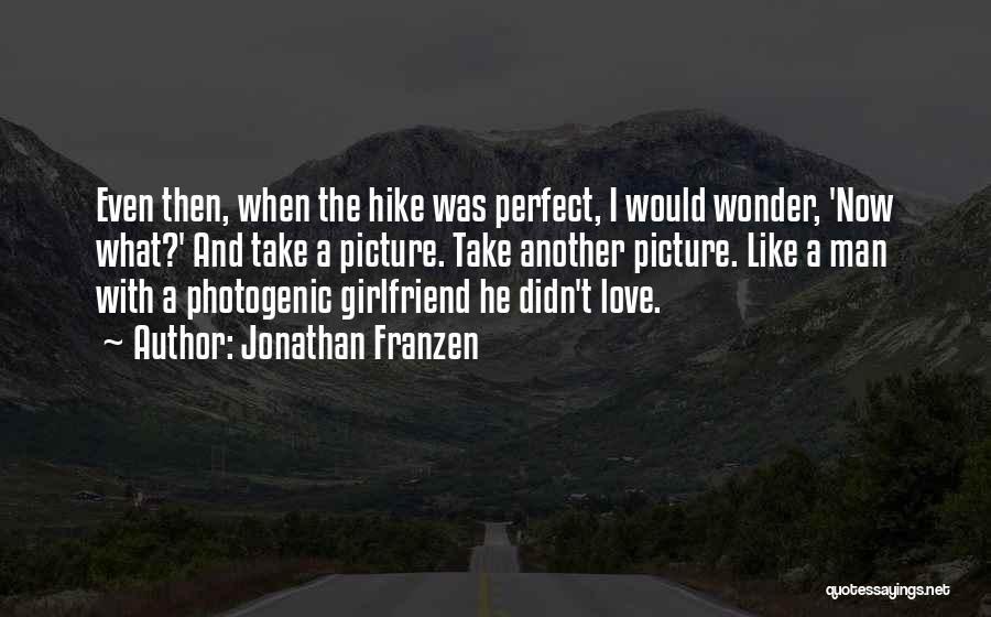 Man Love Quotes By Jonathan Franzen