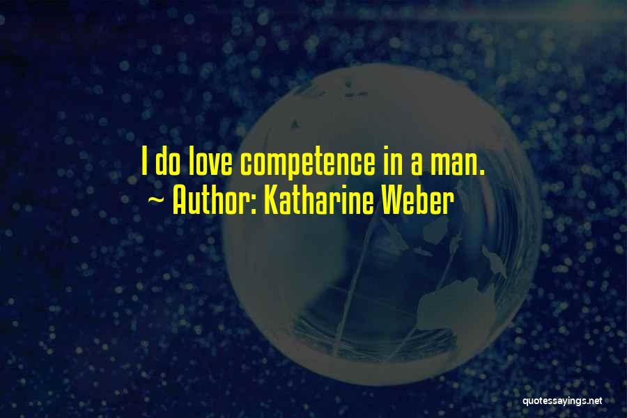 Man Love Quotes By Katharine Weber