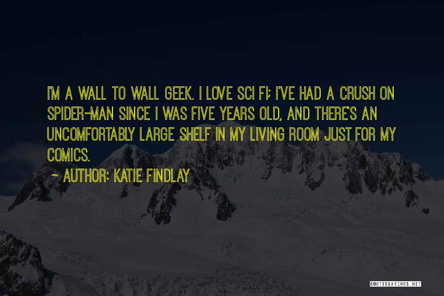 Man Love Quotes By Katie Findlay