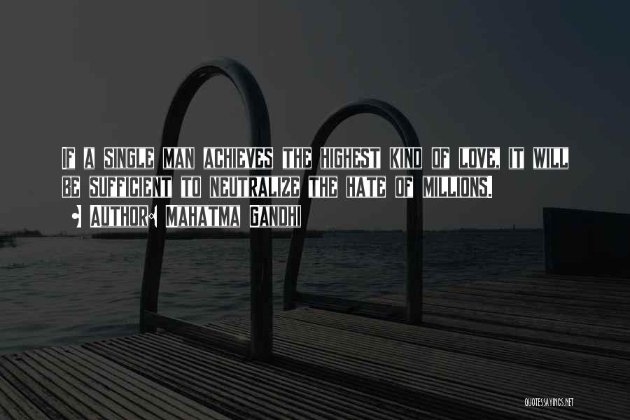 Man Love Quotes By Mahatma Gandhi