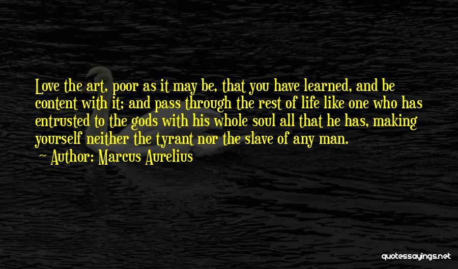 Man Love Quotes By Marcus Aurelius
