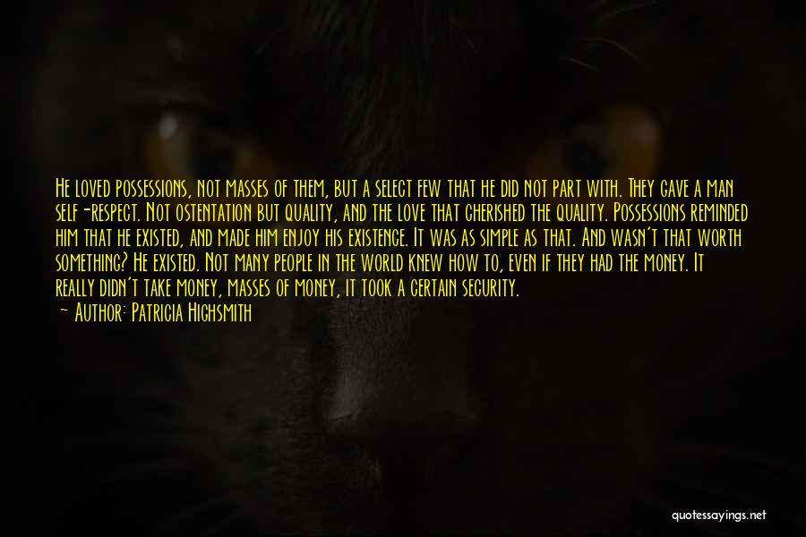 Man Love Quotes By Patricia Highsmith