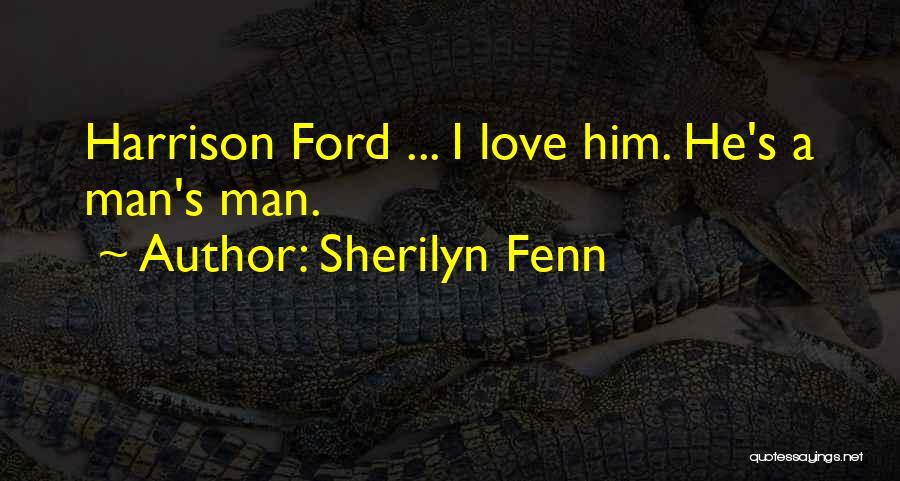Man Love Quotes By Sherilyn Fenn