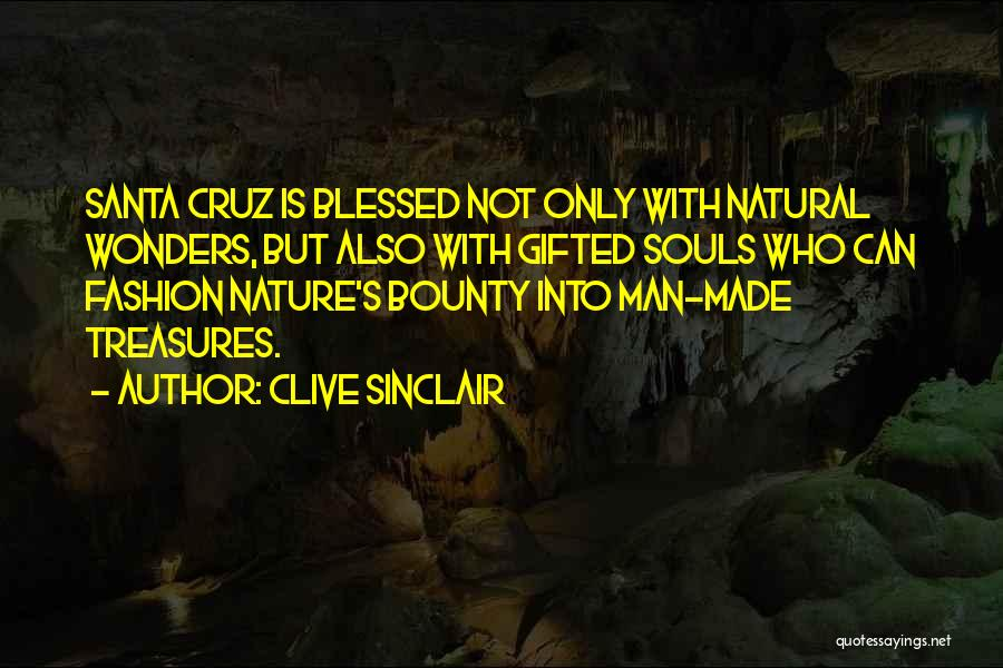 Man Made Wonders Quotes By Clive Sinclair