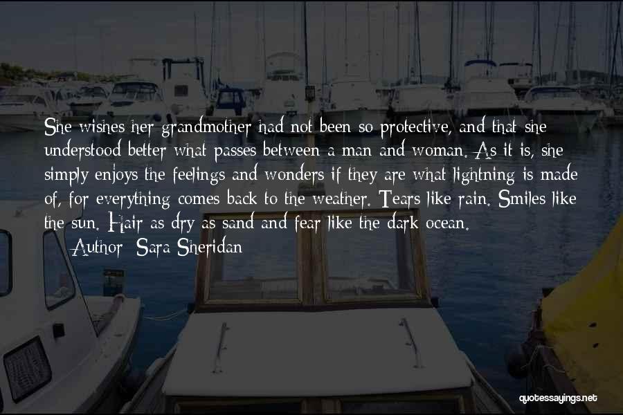 Man Made Wonders Quotes By Sara Sheridan