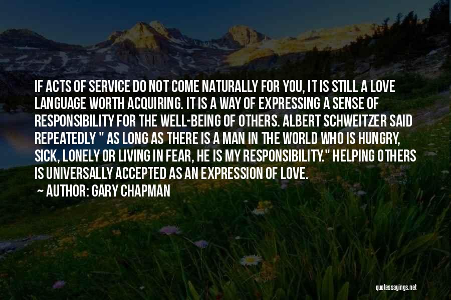 Man Not Worth It Quotes By Gary Chapman