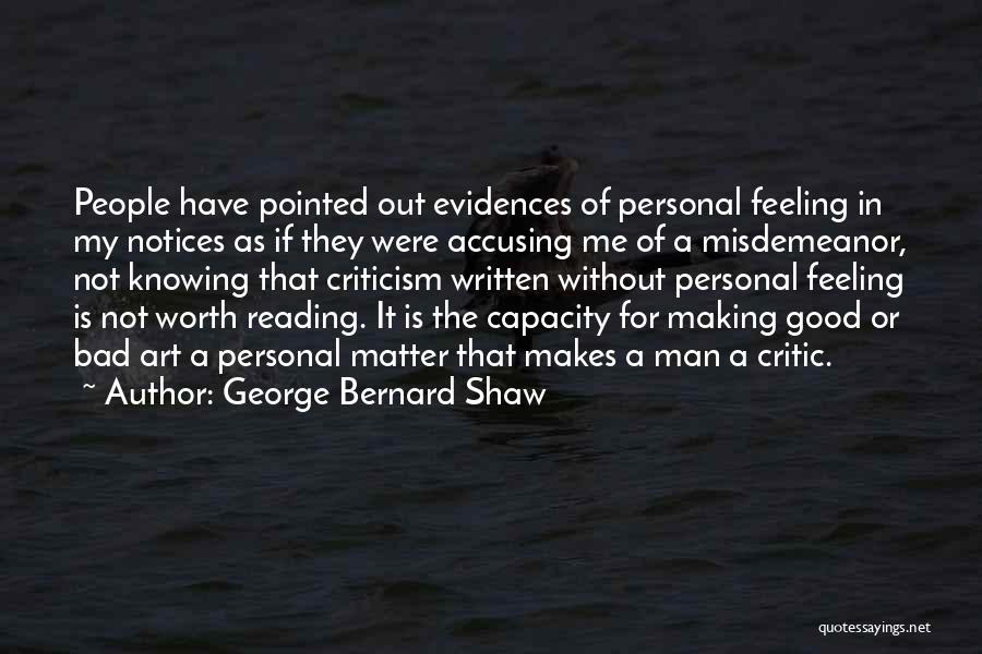 Man Not Worth It Quotes By George Bernard Shaw