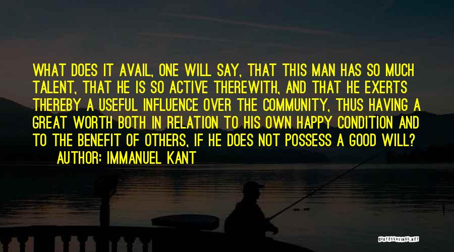 Man Not Worth It Quotes By Immanuel Kant
