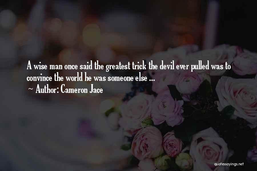 Top 100 Man Once Said Quotes Sayings