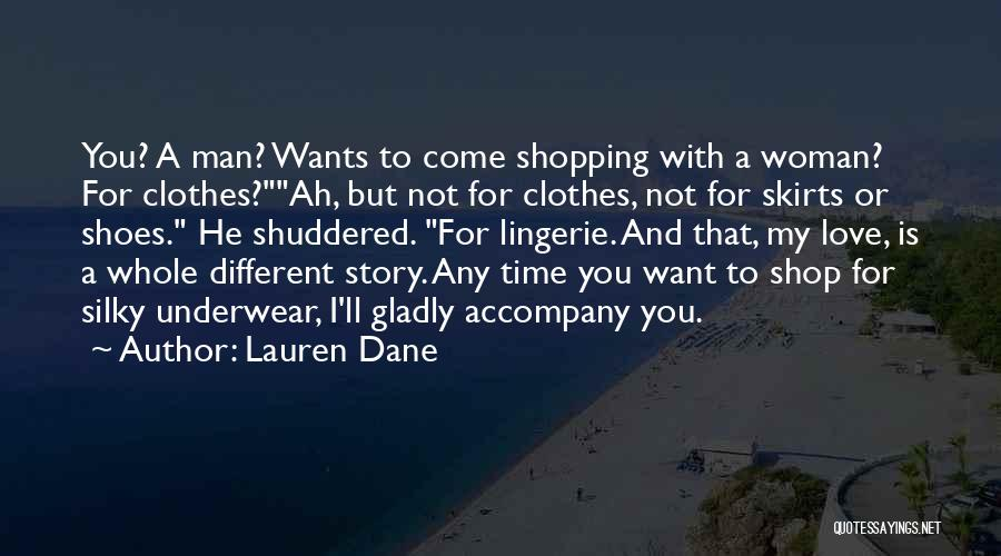 Man Underwear Quotes By Lauren Dane